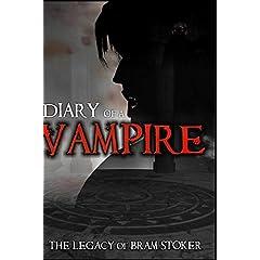 Diary of a Vampire - the Legacy of Bram Stoker