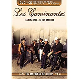 Caminantes Si Hay Caminos: Sus Rancheras Mas Chulas