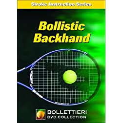 Nick Bollettieri's Stroke Instruction Series: Bollistic Backhand DVD