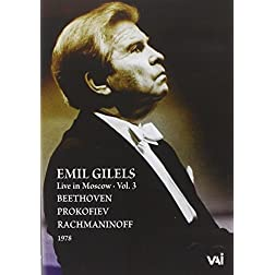 Emil Gilels Live in Moscow, Vol 3