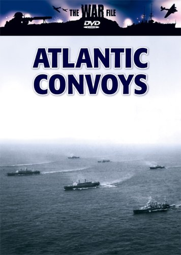 The War File: Atlantic Convoys