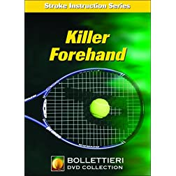Nick Bollettieri's Stroke Instruction Series: Killer Forehand DVD