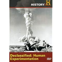 Declassified: Human Experimentation