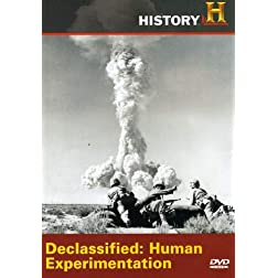 Declassified: Human Experimentation