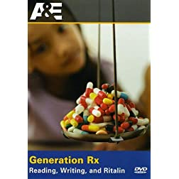 Investigative Reports: Generation Rx - Reading, Writing, and Ritalin