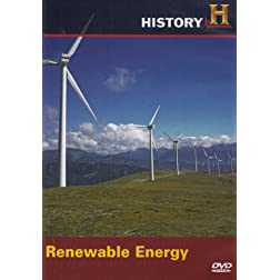 Modern Marvels: Renewable Energy