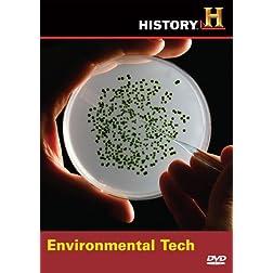 Modern Marvels: Environmental Tech
