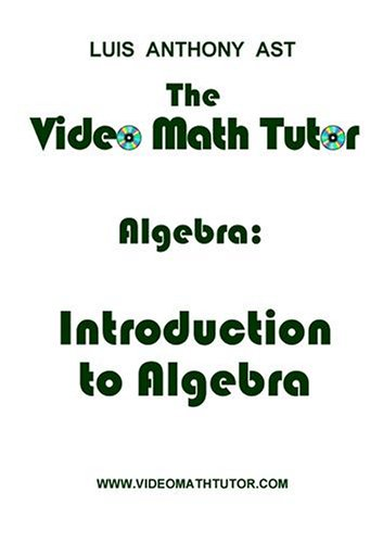 The Video Math Tutor: Algebra: Introduction to Algebra (NTSC)