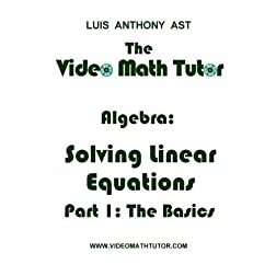 The Video Math Tutor: Algebra: Solving Linear Equations - Part 1: The Basics (PAL) [Region 2]