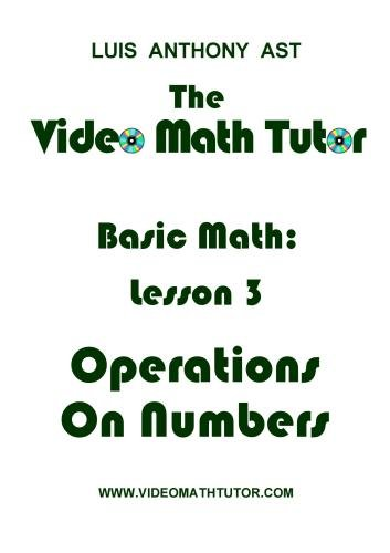 The Video Math Tutor: Basic Math: Lesson 3 - Operations on Numbers (PAL)