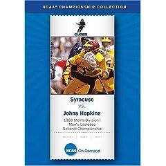 1983 Men's Division I Lacrosse National Championship - Syracuse vs. Johns Hopkins