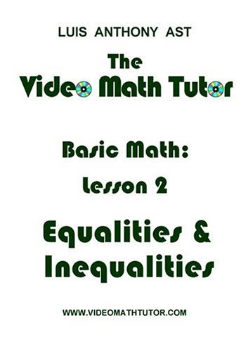 The Video Math Tutor: Basic Math: Lesson 2 - Equalities & Inequalities (NTSC)
