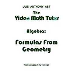 The Video Math Tutor: Algebra: Formulas From Geometry (PAL)