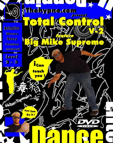Total Control V-2 ( How to do Robot, Animation, Popping, Wave Dance Style)Level 2 to 3