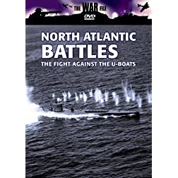 The War File: North Atlantic Battles