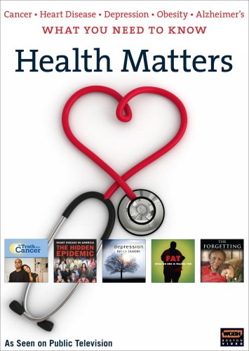 Health Matters: What You Need to Know About Cancer, Heart Disease, Depression, and Obesity
