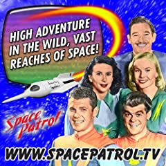 Space Patrol Volume !