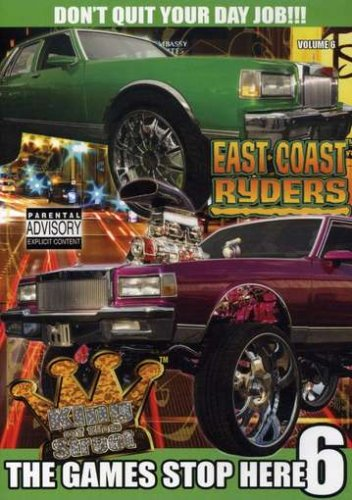 East Coast Ryders: The Game Stops Here, Vol. 6
