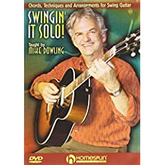 Swingin' It Solo! Chords,Techniques and Arrangements for Swing Guitar