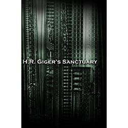 H.R. Giger's Sanctuary