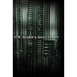 H.R. Giger's Sanctuary