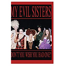MY EVIL SISTERS