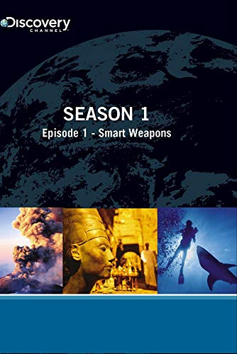 Future Weapons Season 1 - Episode 1: Smart Weapons