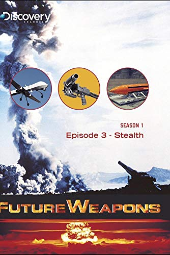 Future Weapons Season 1 - Episode 3: Stealth