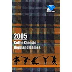 2005 Celtic Classic Highland Games