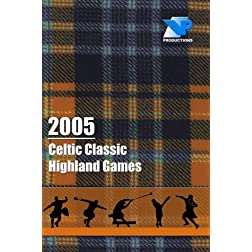 2005 Celtic Classic Highland Games