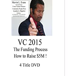VC2015:; The; Funding Process