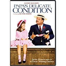 Papa's Delicate Condition