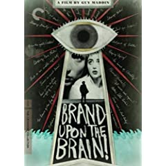 Brand Upon the Brain! - Criterion Collection
