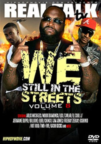 Real Talk TV: We Still in the Streets, Vol. 8
