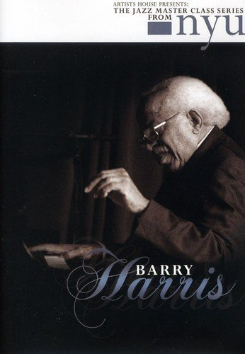 Barry Harris: The Jazz Master Class Series From NYU