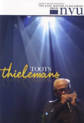 Jazz Master Class Series From NYU: Toots Thielemans