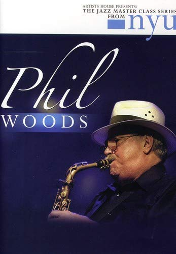 Jazz Master Class Series From NYU: Phil Woods