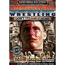 Backyard Wrestling Volume 1-3 Super 3 Bonus Pack (Platinum Edition)