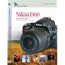Introduction to the Nikon D60 Digital SLR