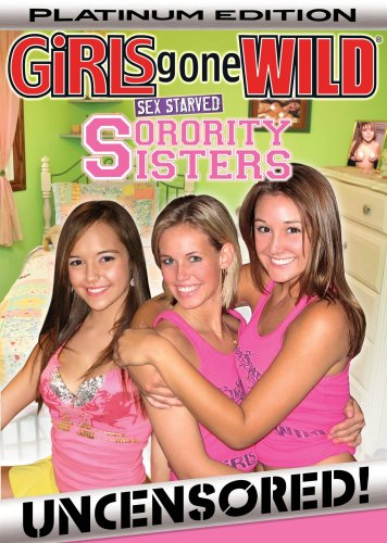 Girls Gone Wild: Platinum Sex Starved Sorority Sis