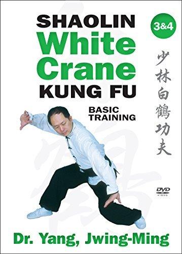 Shaolin White Crane Gong Fu 3 & 4 (YMAA Kung Fu) Dr. Yang, Jwing-Ming