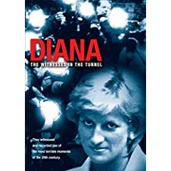 Diana: The Witnesses in the Tunnel