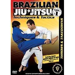 Brazilian Jiu-Jitsu Techniques and Tactics - Vol. 1: Throws and Takedowns
