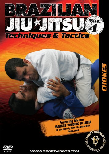 Brazilian Jiu-Jitsu Techniques and Tactics - Vol. 4: Chokes