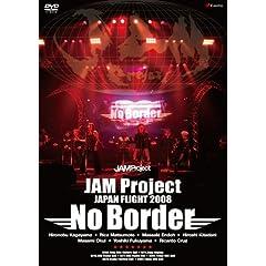 Jam Project Japan Flight 2008 No Bor