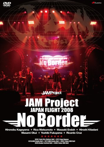 Jam Project Japan Flight 2008 No Bor