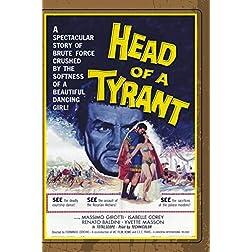 Head Of A Tyrant