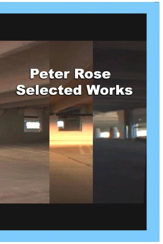Peter Rose: Selected Works