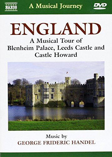 A Musical Journey: England - A Musical Tour of Blenheim Palace, Leeds Castle and Castle Howard