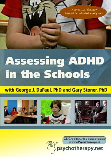 Assessing ADHD in the Schools (Individual Version)